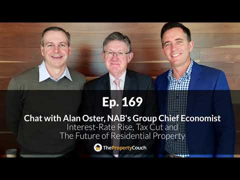 Ep. 169 | Alan Oster, NAB's Group Chief Economist on Interest-Rate Rise, Tax Cut and more