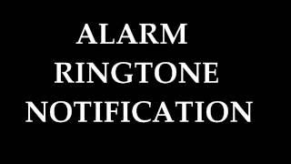 Free Alarm Ringtone Notification (Look at the time!)
