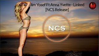 Jim Yosef Ft Anna Yvette - Linked [NCS Release]