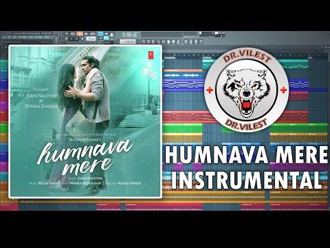 Humnava Mere (Instrumental) | Jubin Nautiyal | Manoj Muntashir | Dr.Vilest
