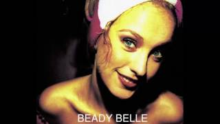 Beady Belle - Moderation (HQ) YouTube Videos
