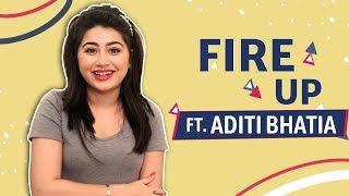 [6.12 MB] Fire Up Ft. Aditi Bhatia | Useless talent, Tattoos & More