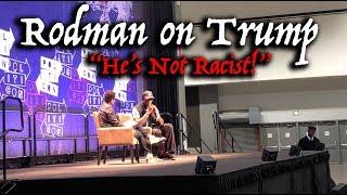 "Dennis Rodman On Trump ""He's Not Racist"": Responds To Upset Leftist Detroit Mom & Liberal Host"