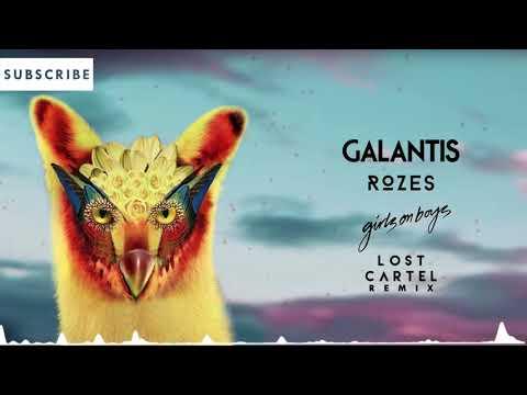 Galantis ft. Rozes - Girls on Boys (Lost Cartel Remix)