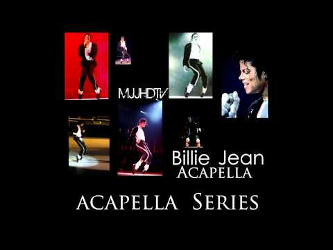 » Michael Jackson  Billie Jean ~ Acapella «