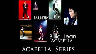 » Michael Jackson - Billie Jean ~ Acapella «