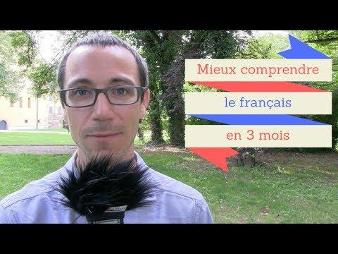Comment mieux comprendre le français en moins de 3 mois