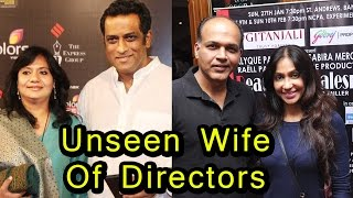 9 Famous Bollywood Directors And Their Unseen Wives | 2017