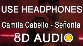 Shawn Mendes Camila Cabello Seorita 8D AUDIO.mp3