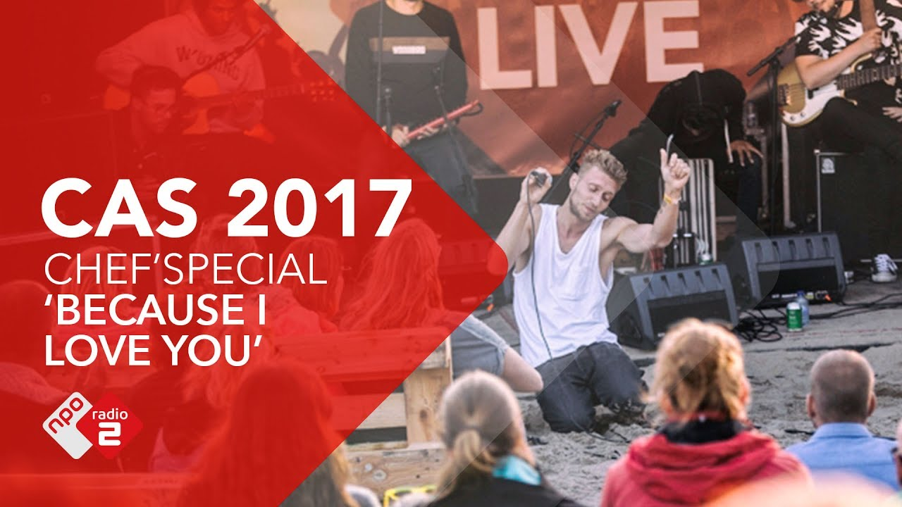 Chefspecial Because I Love You Live At Concert At Sea 2017 Npo