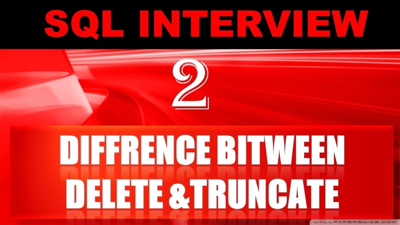 Difference Between Delete and Truncate  sc 1 st  YouTube & Difference Between Delete and Truncate - YouTube