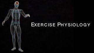Exercise Physiology Introduction & Overview – Physical Education PE