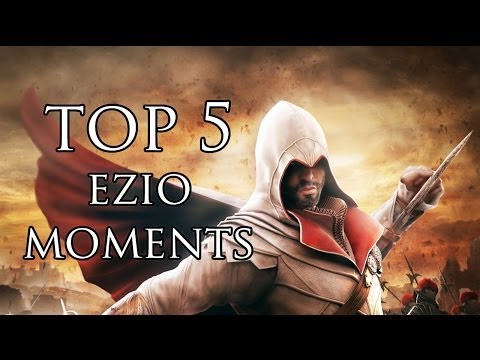 Assassin's Creed - Top 5 Ezio Moments (Ezio's 555th Birthday)