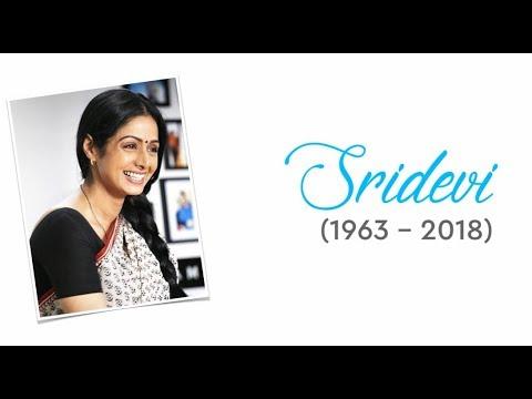 Sridevi -  Memories (1963 – 2018)