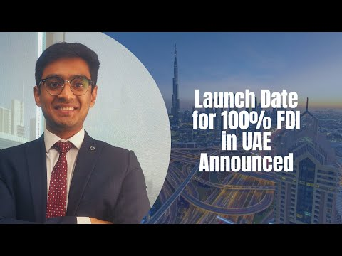 100% Ownership in UAE | Date of Implementation | FDI | Investments | Opportunities | Legal | Dubai