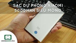 Trên tay Sạc dự phòng Xiaomi 5000mah siêu mỏng chính hãng - Đồ Chơi Di Động .com
