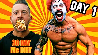 ONLY EATING McDONALD'S FOR 30 DAYS & LOSING WEIGHT | Day 1 | DOWNSIZE ME