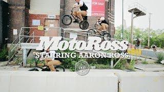 BMX - Aaron Ross - MotoRoss