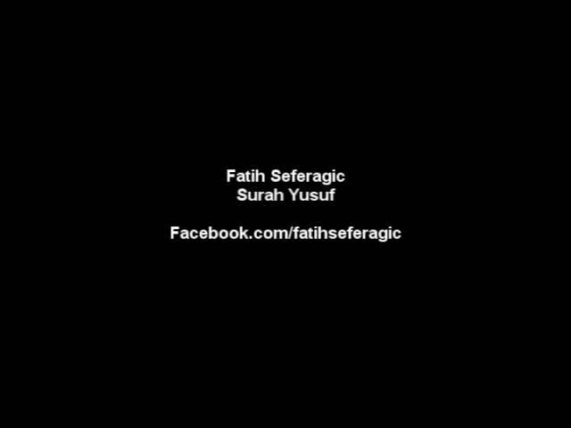 Surah Yusuf - Fatih Seferagic