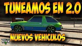 TUNEANDO EN 2.0 ! Declasse Rhapsody - Nuevos vehiculos DLC GTA V ONLINE