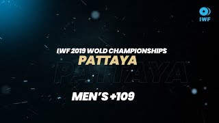 Top 5 Lifts  +109KG (Men) | 2019 IWF World Champio...