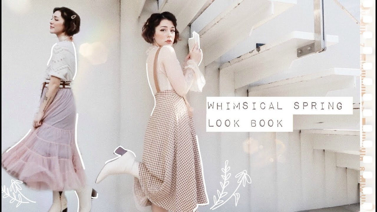 [VIDEO] - Whimsical Spring Look Book // 3
