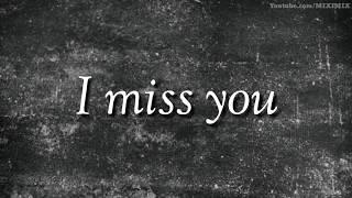 I miss you (part 2)   very sad whatsapp status