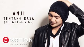 Anji - Tentang Rasa (Official Lyric Video)