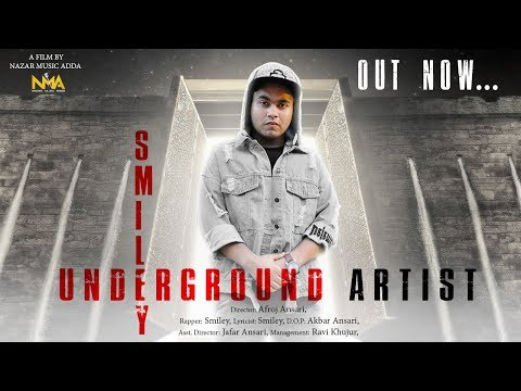 Underground Artist || rap Song || hip hop song || Smiley || 2018 new rap song  || NMA