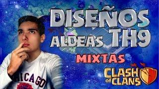 ALDEAS TH9 MIXTAS | CLASH OF CLANS