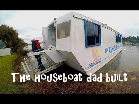 The HouseBoat Dad Built