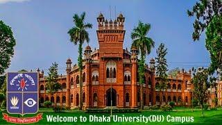 Welcome to Dhaka University(DU) Campus
