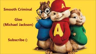 The Chipmunks Smooth Criminal Glee Michael Jackson.mp3