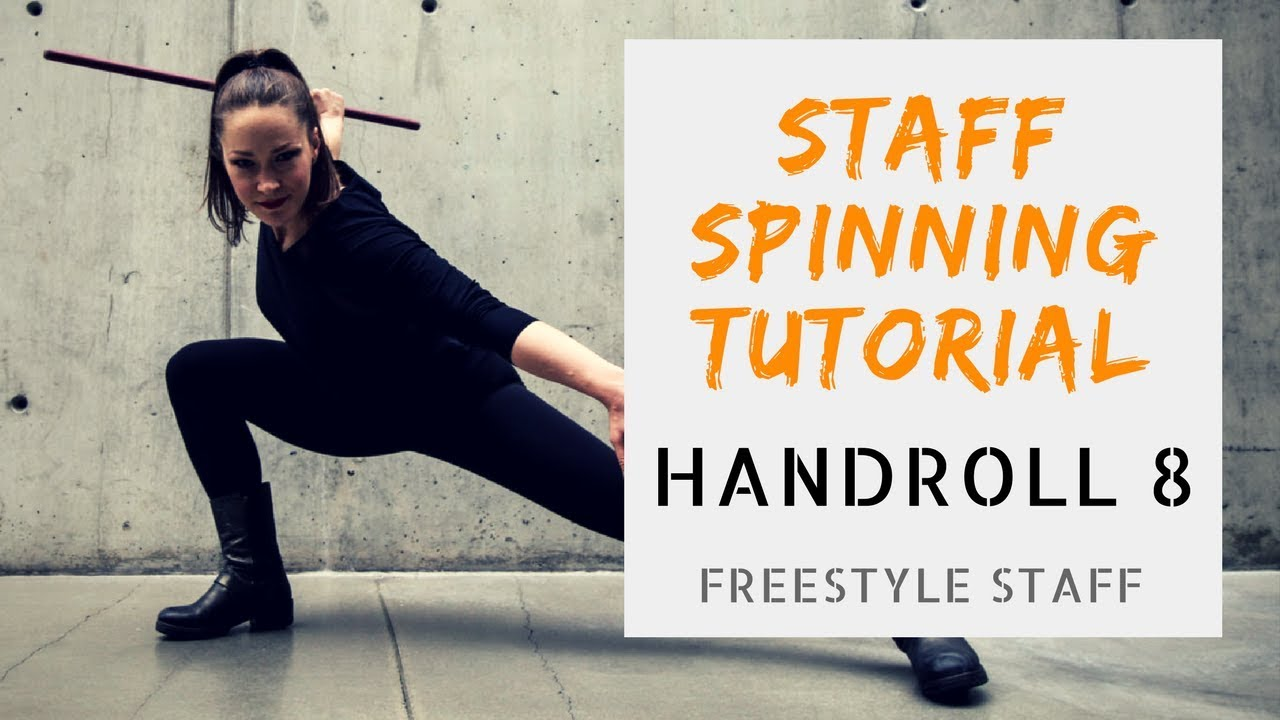 BEGINNER STAFF SPINNING TUTORIAL: Handroll 8's