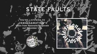 """""""Amalgamation"""" by State Faults - Resonate/Desperate out November 12th"""