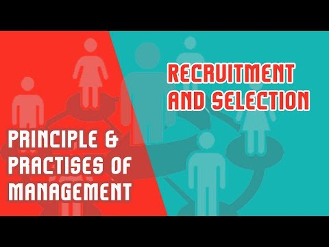 Module 5 Part 4 | Recruitment and Selection