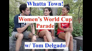 Women's World Cup Parade 2019 - Whatta Town!