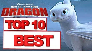 Top 10 in How To Train Your Dragon