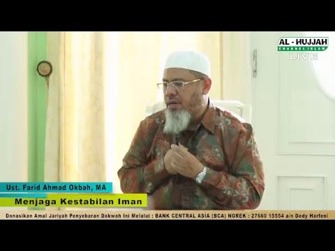 (LIVE) KAJIAN ISLAM | Ust. Farid Ahmad Okbah, MA | Menjaga Kestabilan IMAN
