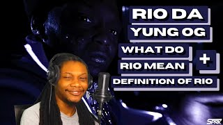 """Popular Rio Da Yung OG - """"What Do Rio Mean / Definition Of Rio"""" Related to Songs"""