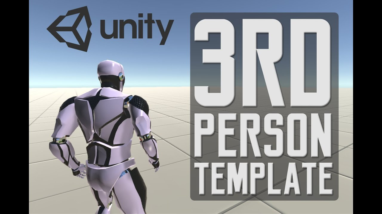 Third Person Controller - Basic Locomotion Template for Unity 5