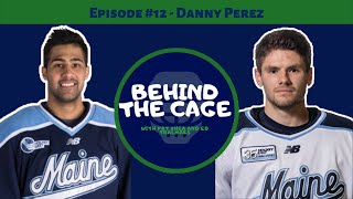Pro Hockey Player Danny Perez Opens Up About Mental Health | Behind the Cage #12