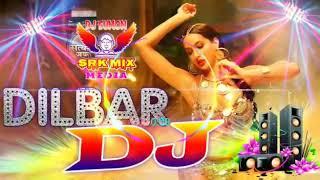 DJ remix Dilbar song