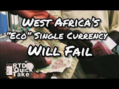 "West Africa's ""ECO"" Single Currency Will Fail - RTD Quick Take"