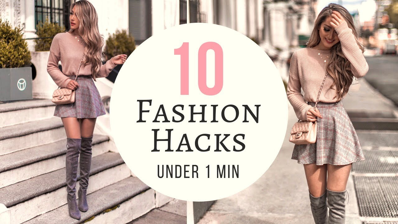 10 Minutes of Fashion Hacks