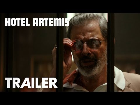 Hotel Artemis | Red Band Trailer | Global Road Entertainment