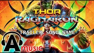 """Thor: Ragnarok"""" Official Trailer Song Name"""