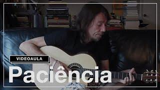 "Lenine: vídeo aula ""Paciência"""