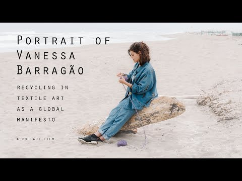 Portrait Of Vanessa Barragão: Recycling In Textile Art As A Global Manifesto