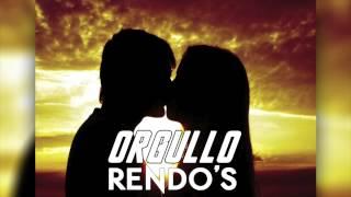 Rendo's: Orgullo [Teaser] ESTRENO 25 de abril.